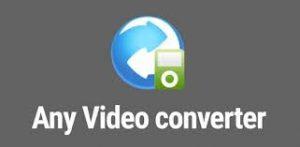 Any Video Converter 7.1.0 Crack Latest + Licence key